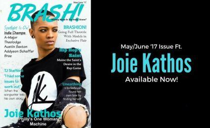 joide kathos, brash magazine, may june 17 issue, indie music news, entertainment magazine, indie music magazine, independent artists, fashion