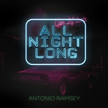 Antonio Ramsey - All Night Long Cover_