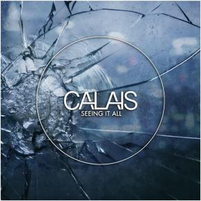 Australian Indie-Rock band, Calais, Seeing It All