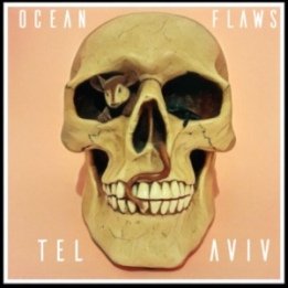 ocean flaws, alternative rock, indie rock band, essex, UK, music industry news, tel aviv by ocean flaws
