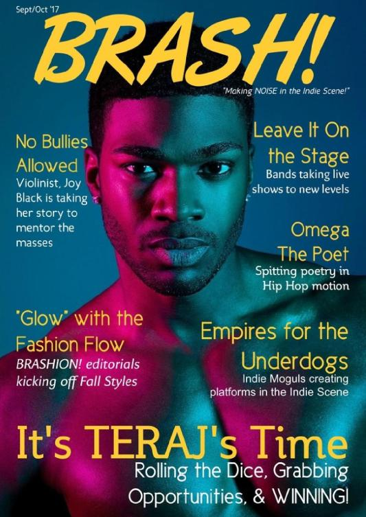 teraj, brash magazine, magazine cover, indie music magazine, rnb singer, pop singer, new york artist, model, social influencer, music industry news, music magazine, entertainment industry, indie music news