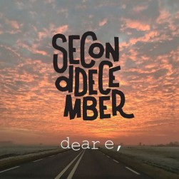 dear e EP, second december, EP, new music, music industry news, entertainment industry, indie music news, brash magazine blog, dear e by second december