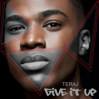 teraj, give it up, dance track, workout music, pop music, rnb music, cover artist, brash magazine, give it up by teraj, former model, social media influencer, danny bobby