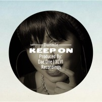 Keep On by DANNIE, new music, Dae One (XCVI Recordings), rnb music, rnb singer, 90s rnb, singer, va artist, indie artist, indie music news, entertainment industry news,