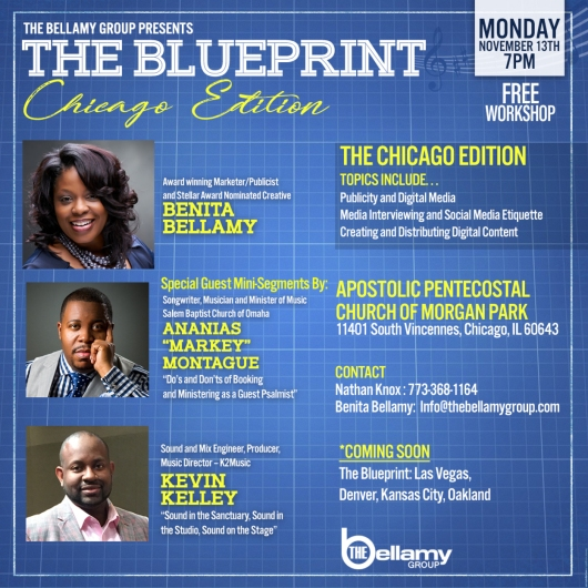 Chicago events learn the music biz get the blueprint brash minister ananias markey montague kevin kelley benita bellamythe bellamy group the malvernweather
