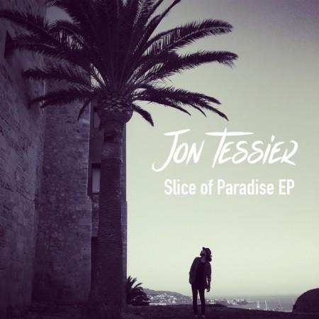 alternative artist, indie artist, music industry, music news, slice of paradise ep, jon tessier, hold me hold me by jon tessier, rock artist, pop music, musician