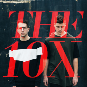 think of my by the 10x, the 10x, alternative pop music, music group