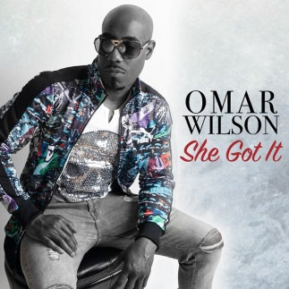 she got it by omar wilson, indie music, rnb music, use recordings