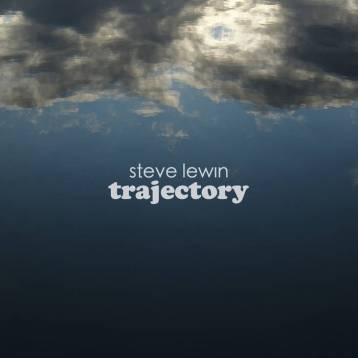 steve lewin, trajectory by steve lewin, indie artist, indie music release