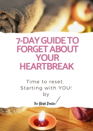 7-day guide to forget about your heartbreak - official