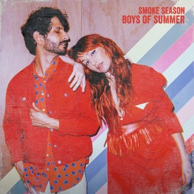 Boys of Summer by Smoke Season - BRASH! Magazine Blog