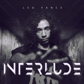 Interlude EP by Leo Vance - BRASH! Magazine Blog