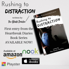 Rushing to Distraction by The Blakk Dahlia