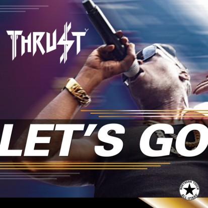 Lets Go by Thrust - BRASH! Magazine Blog