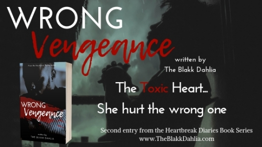 Wrong Vengeance Book by The Blakk Dahlia