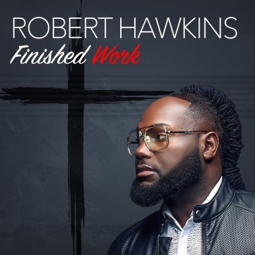 Finished Work by Robert Hawkins - BRASH! Magazine Blog