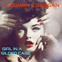 Girl in a Gilded Cage by Fitzsimon And Brogan