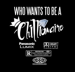 Who Wants to Be A Chillionaire Music Vid - BRASH! Magazine Blog