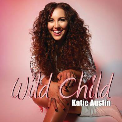 Wild Child EP by Katie Austin - BRASH! Magazine Blog