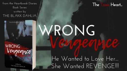 Wrong Vengeance by The Blakk Dahlia - Banner