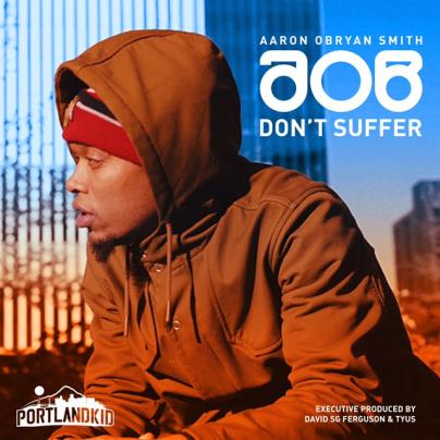 Dont Suffer by AOB - BRASH Magazine Blog