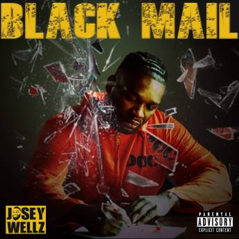 Black Mail by Josey Wellz