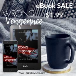 Wrong Vengeance Book by The Blakk Dahlia