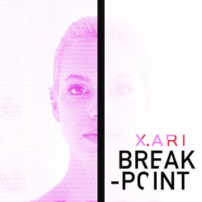 Break Point by X.Ari