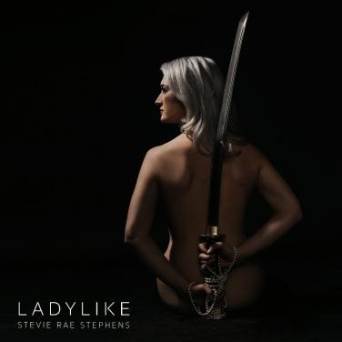 Ladylike by Stevie Rae Stephens
