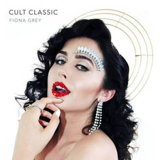 Cult Classic EP by Fiona Grey - BRASH! Magazine Blog