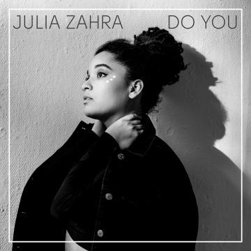 Do You by Julia Zahra