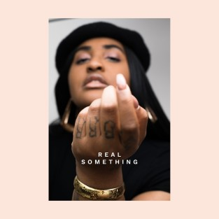 Real Something by Rayana Jay ft. ESTA - BRASH! Magazine Blog