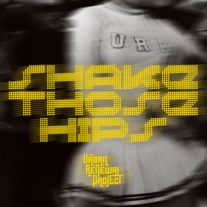 Shake Those Hips by The Urban Renewal Project