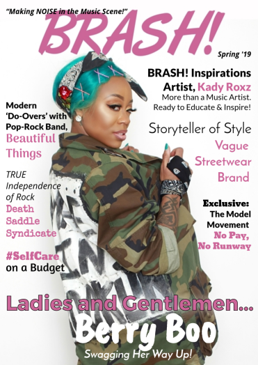 Spring 19 Issue of BRASH! Magazine ft. Berry Boo