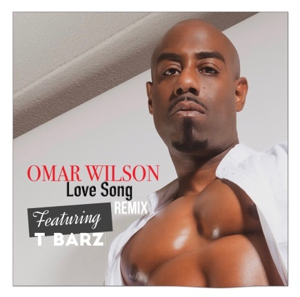 Love Song remix by Omar Wilson ft. TBarz - BRASH! Magazine Blog.jpg