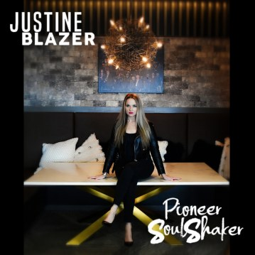 Pioneer Soul Shaker Album by Justine Blazer - BRASH! Magazine Blog