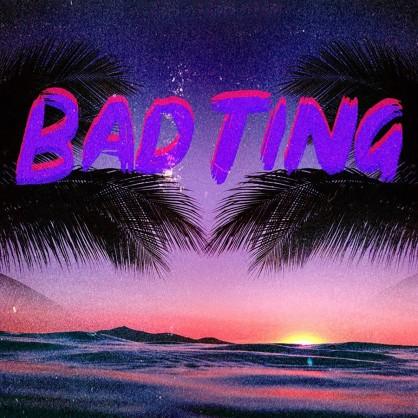 Bad Ting by Eso.Xo.Supreme - BRASH! Magazine Blog