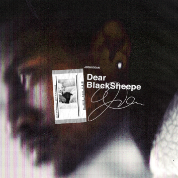 Dear Blacksheepe EP by Josh Dean