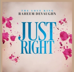 Just Right by Raheem Devaughn