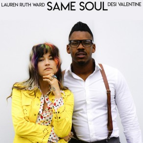 Same Soul by Lauren Ruth Ward & Desi Valentine