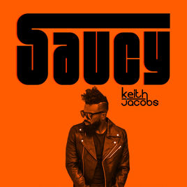 Saucy by Keith Jacobs