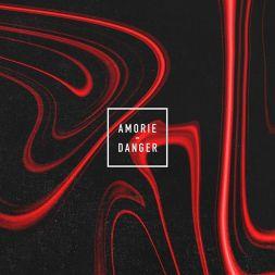 Danger by Amorie - BRASH! Magazine Blog