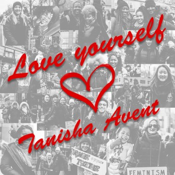 Love Yourself by Tanisha Avent - BRASH! Magazine Blog