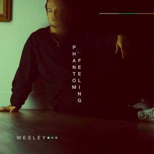 Phantom Feeling by WESLEY - BRASH! Magazine Blog