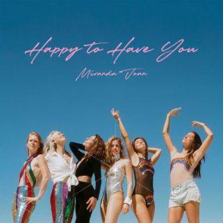 Happy To Have You by Miranda Joan - BRASH! Magazine Blog