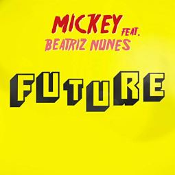 Future by Mickey ft. Beatriz Nunes - BRASH! Magazine Blog