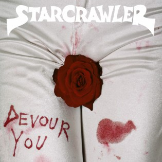 Devour You by Starcrawler