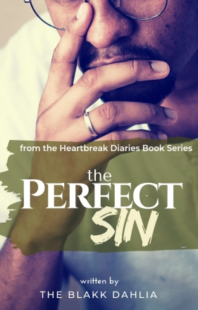 The Perfect Sin Book by The Blakk Dahlia