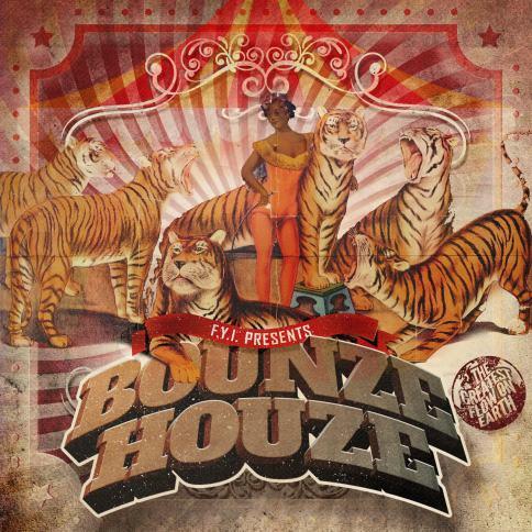 Bounze Houze Album by F.Y.I.