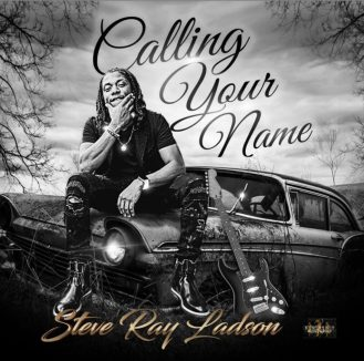 Calling Your Name by Steve Ray Ladon